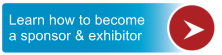 Learn how to become a sponsor & exhibitor